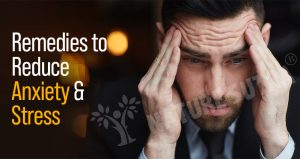 Best Tips And Herbal Remedies to Reduce Anxiety And Stress