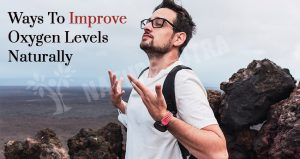Ways to Increase Oxygen Level at Home Naturally