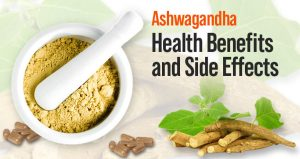 Ashwagandha Health Benefits and Side Effects