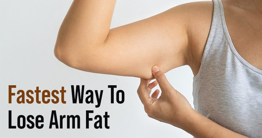 Fastest Way To Burn Arm Fat - Lose Weight of Your Arms