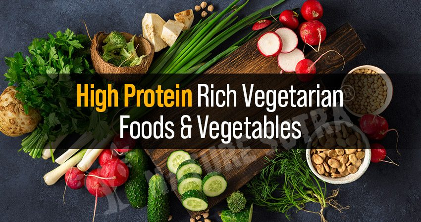 High Protein Rich Vegetarian Foods And Vegetables In India